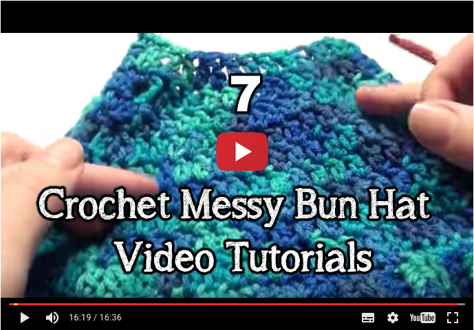 crochet messy bun video pattern